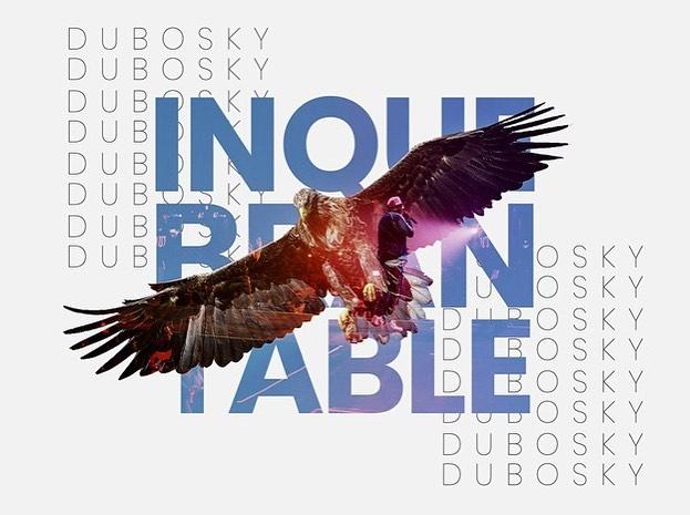 Photo of Dubosky estrena este 15 de noviembre 'Inquebrantable'