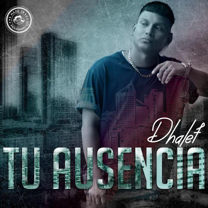 Photo of Dhalef estrena 'Tu Ausencia'