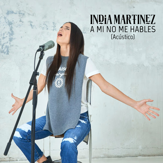 Photo of India Martínez estrena a Versión Acústica De «A Mí No Me Hables»
