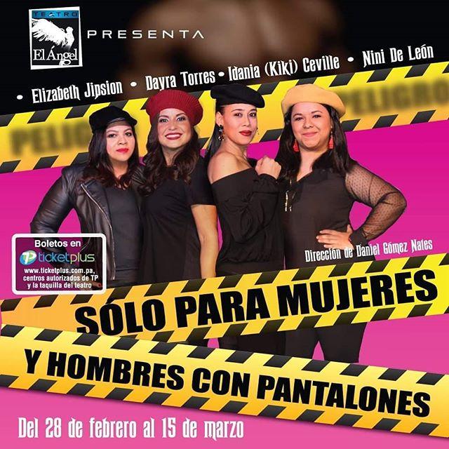 Photo of Teatro el Ángel presenta su próxima obra 'Solo para Mujeres y Hombres con Pantalones'