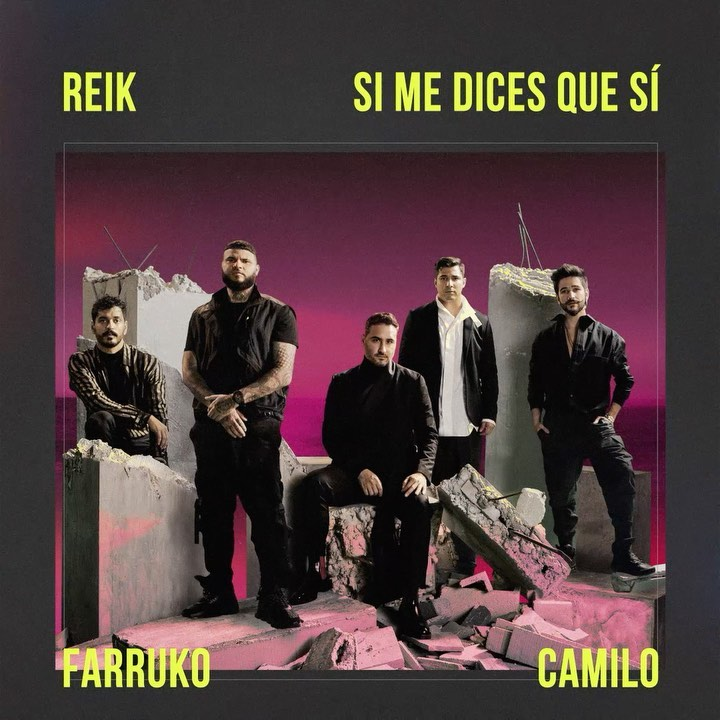 Photo of Reik, Farruko, Camilo se unen para «Si Me Dices Que Sí»