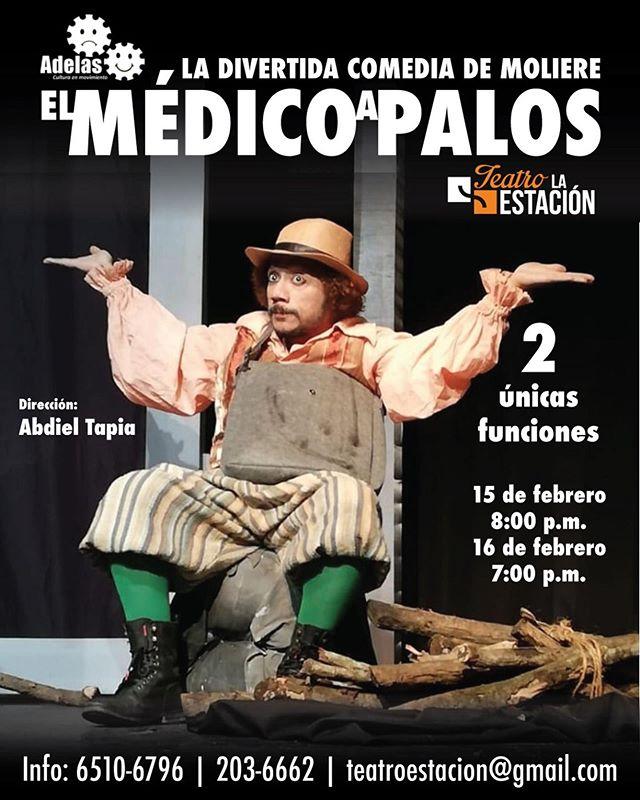 """Photo of La divertida comedia de Moliere """"El médico a Palos"""" llega a Teatro la Estación"""