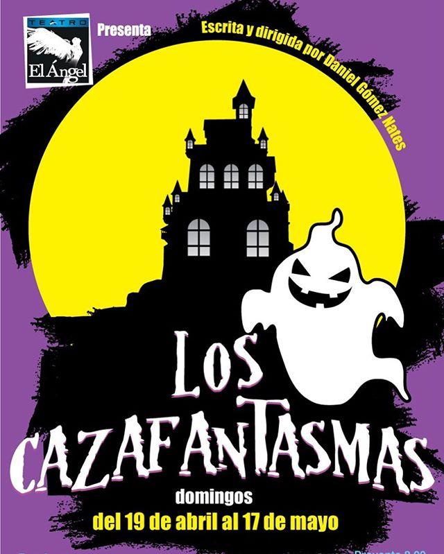 """Photo of Teatro el Ángel presenta su nueva obra """"Los Cazafantasmas"""""""