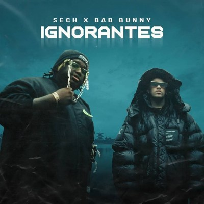 Photo of 'Ignorantes' es lo nuevo de  Bad Bunny junto a Sech