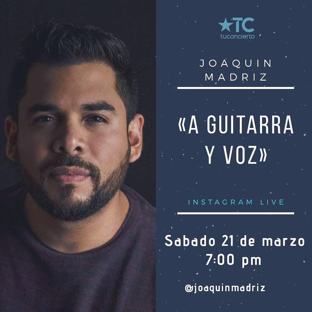 Photo of Este 21 de marzo Joaquín Madriz en vivo «A Guitarra y Voz» desde casa