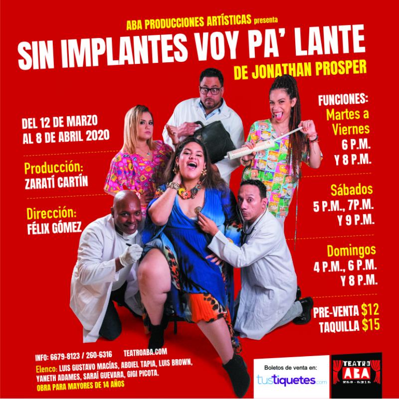"""Photo of Teatro Aba presenta su nueva obra """"Sin Implantes, Voy Pa' Lante"""" Una comedia de Jonathan Prosper"""