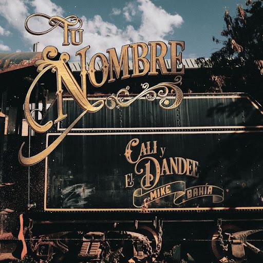 Photo of Cali y El Dandee junto a Mike Bahia estrenan 'Tu Nombre'