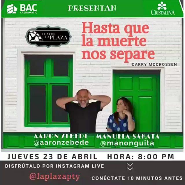 Photo of Teatro la Plaza presenta «Hasta que la Muerte los Separe» por Instagram Live