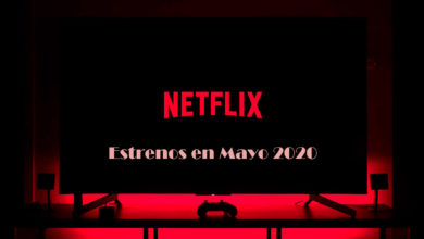 Photo of Netflix anuncia los estrenos para mayo 2020