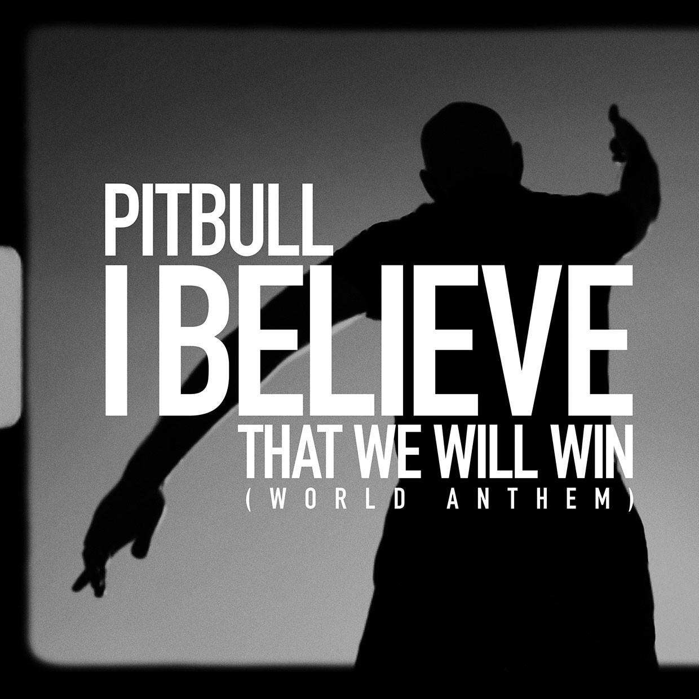 Photo of Pitbull estrena su nueva canción «I Believe That We Will Win»