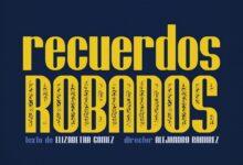 Photo of México y Panamá se unen para la obra 'Recuerdos Robados'