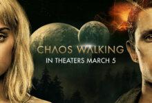 Photo of Caos El Inicio|La Película (Chaos Walking) cambia de fecha de estreno
