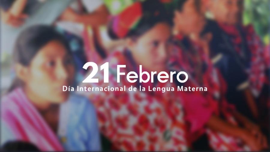 Photo of 21 de febrero Día Internacional de la Lengua Materna