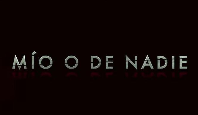 Photo of Segundo trailer de 'Mío o de nadie'