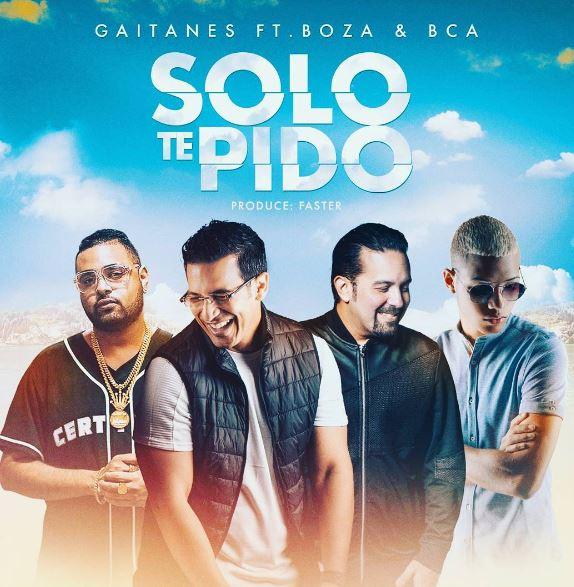 Photo of 'Solo te pido' de Gaitanes Ft. Boza y BCA