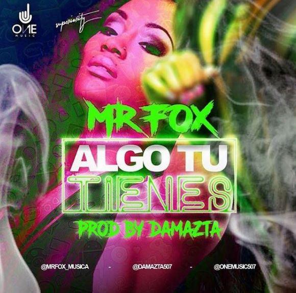 """Photo of Mr. Fox estrena """"Algo Tu Tienes"""""""