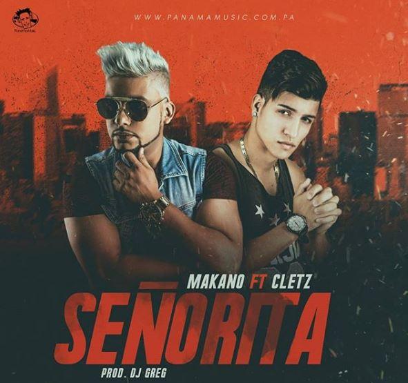 Photo of Makano y Cletz estrenan 'Señorita'