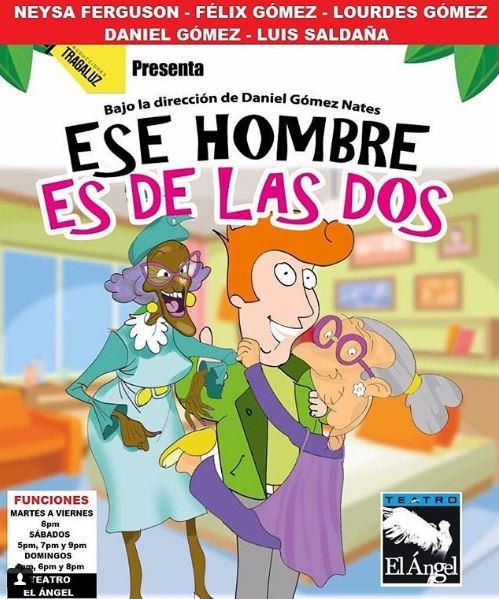 Photo of 'Ese hombre es de las dos' continua en Teatro el Ángel