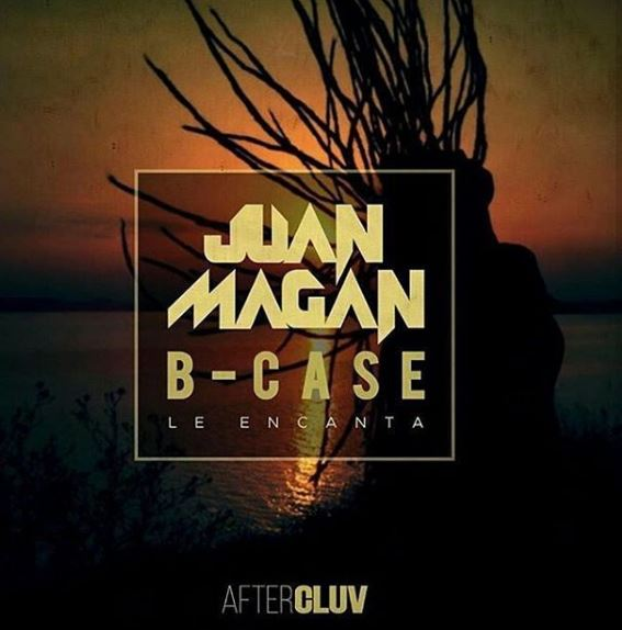 Photo of Juan Magan estrena junto a B-Case 'Le Encanta'