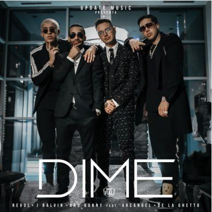 Photo of J Balvin, Bad Bunny, Arcangel y De La Ghetto presentan «Dime»