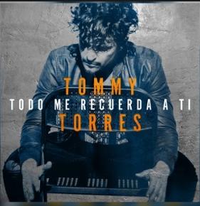 Photo of Tommy Torres estrena «Todo me recuerda a ti»