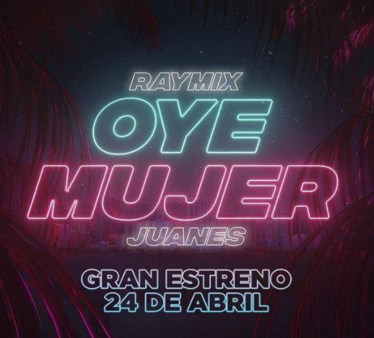 Photo of Raymix estrena el remix de 'Oye Mujer' con Juanes