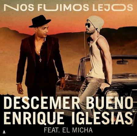 Photo of Enrique Iglesias y Descemer Bueno estrenan «Nos Fuimos Lejos»