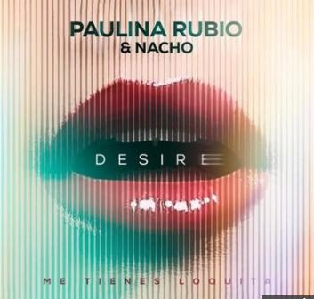 Photo of Paulina Rubio y Nacho lanzan el videoclip de «Desire»
