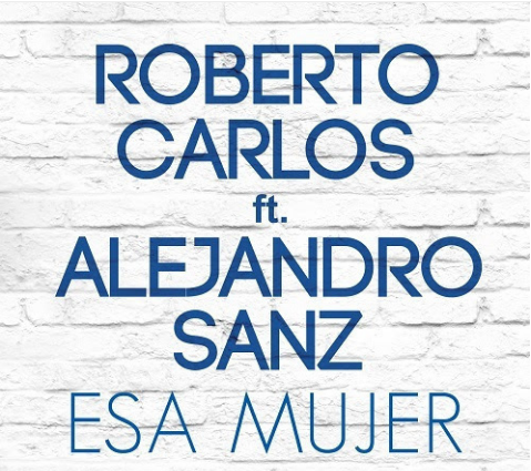 Photo of Roberto Carlos presenta single «Esa Mujer» junto a Alejandro Sanz
