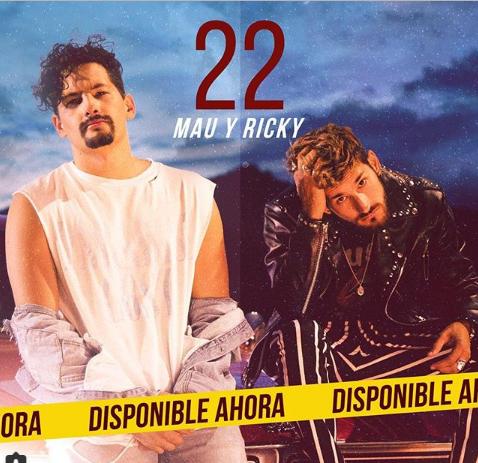 Photo of Mau y RIcky estrena «22»
