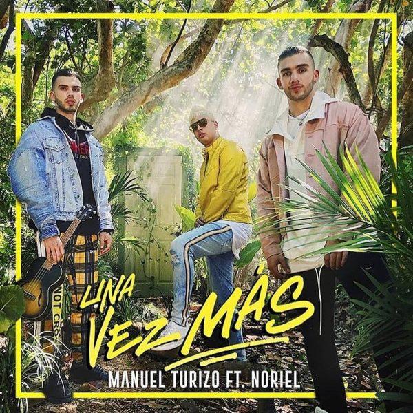 Photo of Manuel Turizo y Noriel lanzan tema «Una Vez Mas»