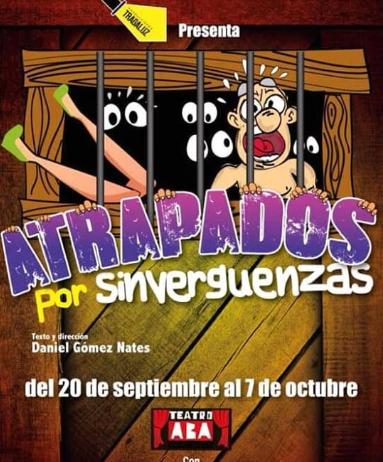 Photo of A pocos días para la obra 'Atrapados por Sinvergüenza'