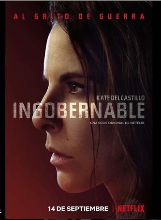 Photo of Netflix estrena tráiler de  «Ingobernable 2»
