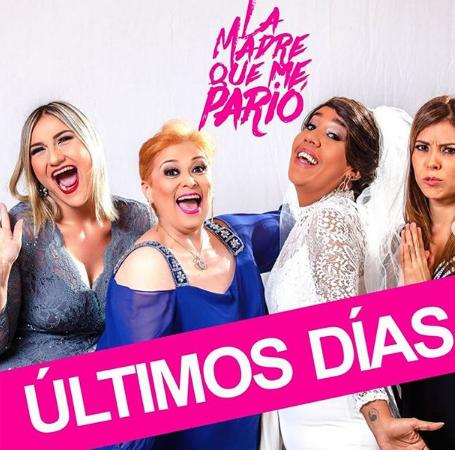 """Photo of Últimas funciones de la obra """"La Madre Que me Pario"""""""