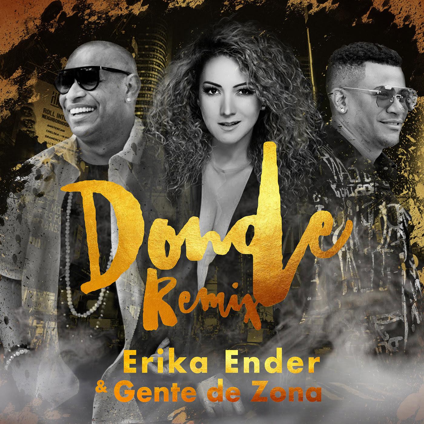 Photo of Erika Ender con Gente de Zona estrena 'Donde' en Remix