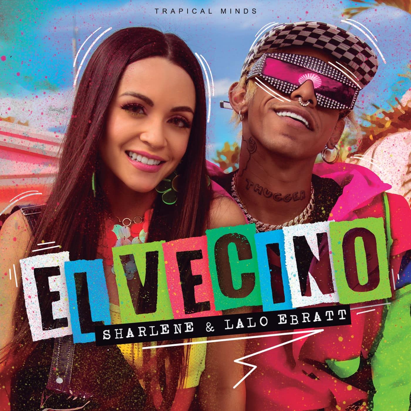 """Photo of Sharlene y Lalo Ebratt  estrena """"El vecino"""""""