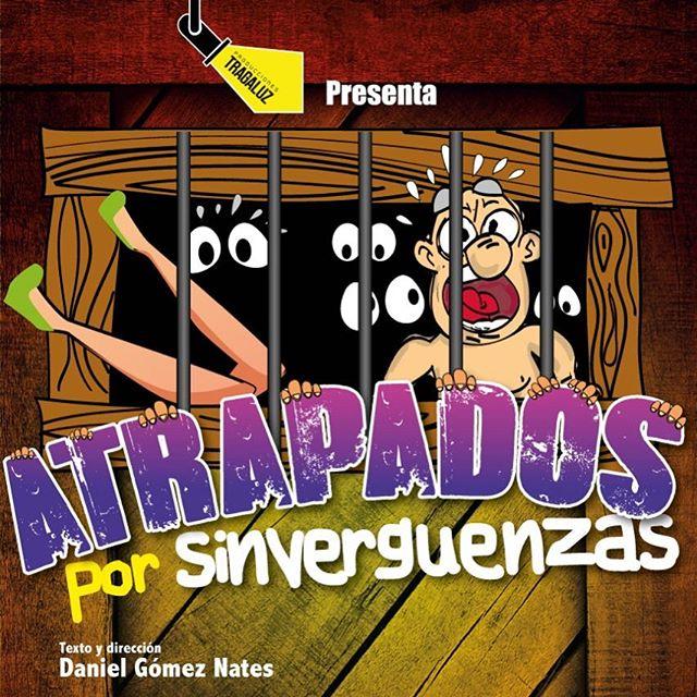 Photo of Atrapados por Sinverguenzas en Teatro el Ángel