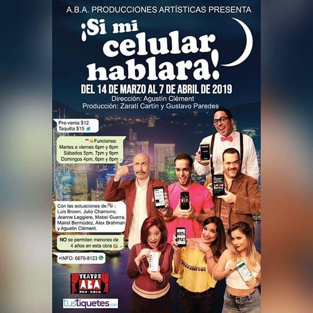 Photo of 'Si mi celular hablara' próximamente en Teatro Aba