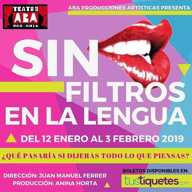 Photo of Nueva obra en Panamá ¡Sin filtros en la lengua!