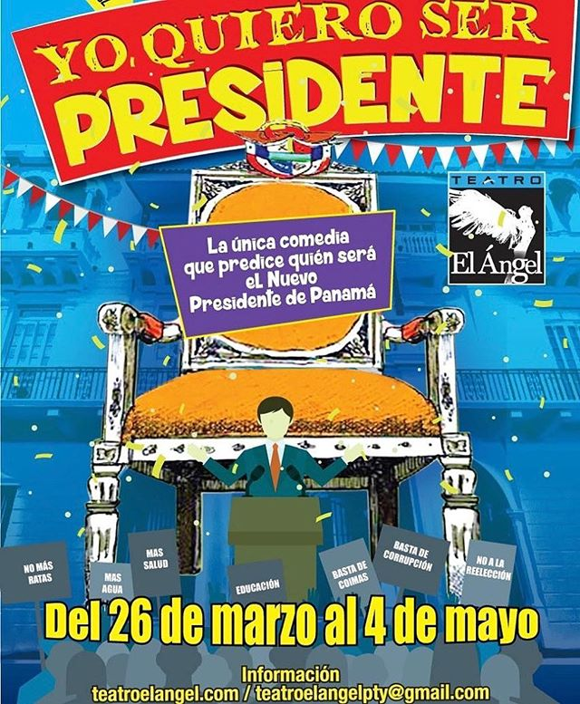 Photo of Próxima obra en Panamá 'Yo quiero ser presidente'