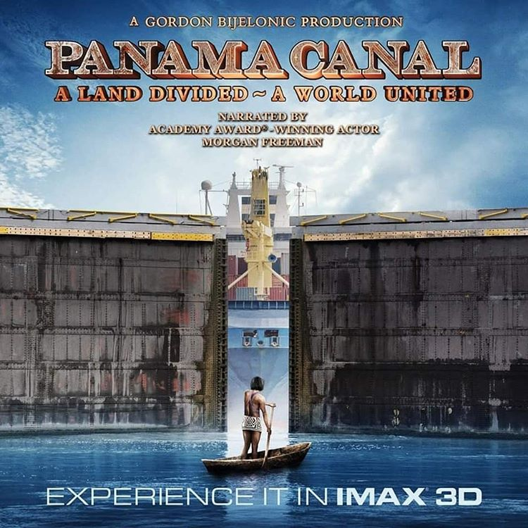Photo of Disfruta la película del Canal de Panamá en 3D Narrado por Morgan Freeman