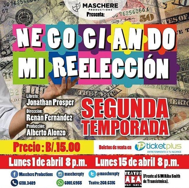 Photo of Estreno de la obra 'Negociando mi Reelección' en su 2da temporada