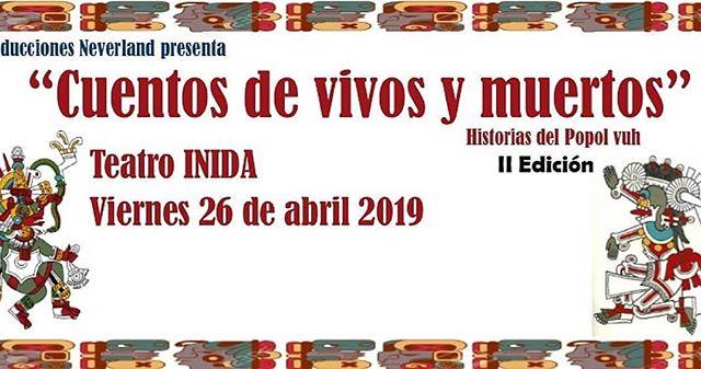 Photo of Teatro Inida presenta «Cuentos de Vivos y Muertos»
