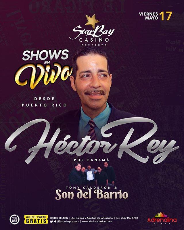 Photo of Starbay Casino presenta desde Puerto Rico a Héctor Rey