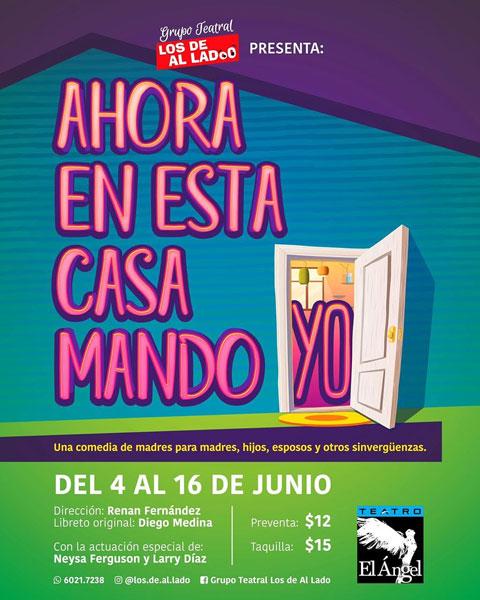 Photo of Ya están a la venta los boletos para la obra «Ahora en esta casa mando YO»
