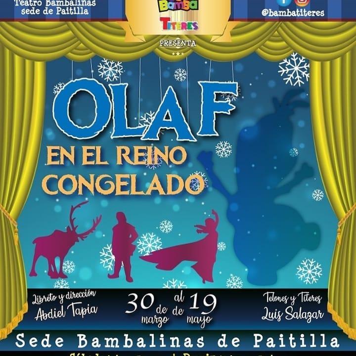 Photo of Último fin de semana de 'Olaf en el Reino Congelado' en Teatro Bambalinas