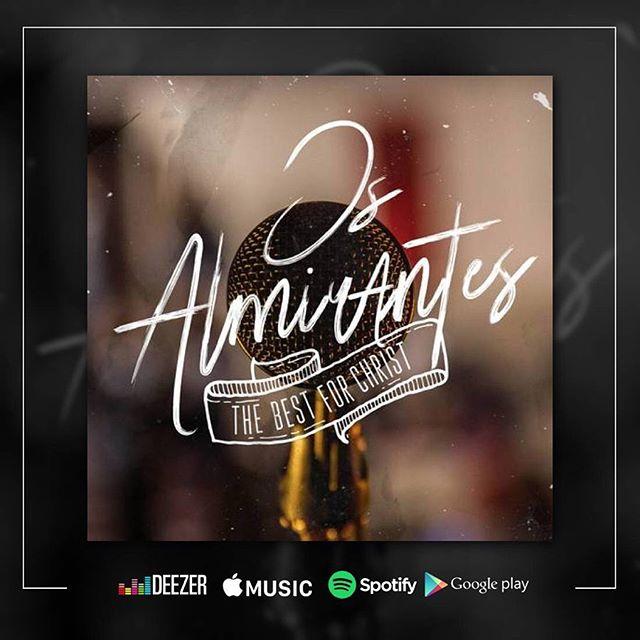 "Photo of Os Almirantes lanzan su nuevo álbum ""The Best for Christ"""