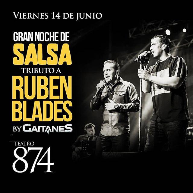 Photo of Los Gaitanes brindarán Tributo a Rubén Blades en Teatro 874