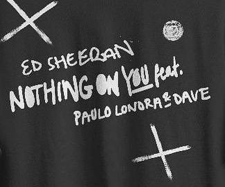 Photo of Ed Sheeran y Paulo Londra 'Nothing on you'