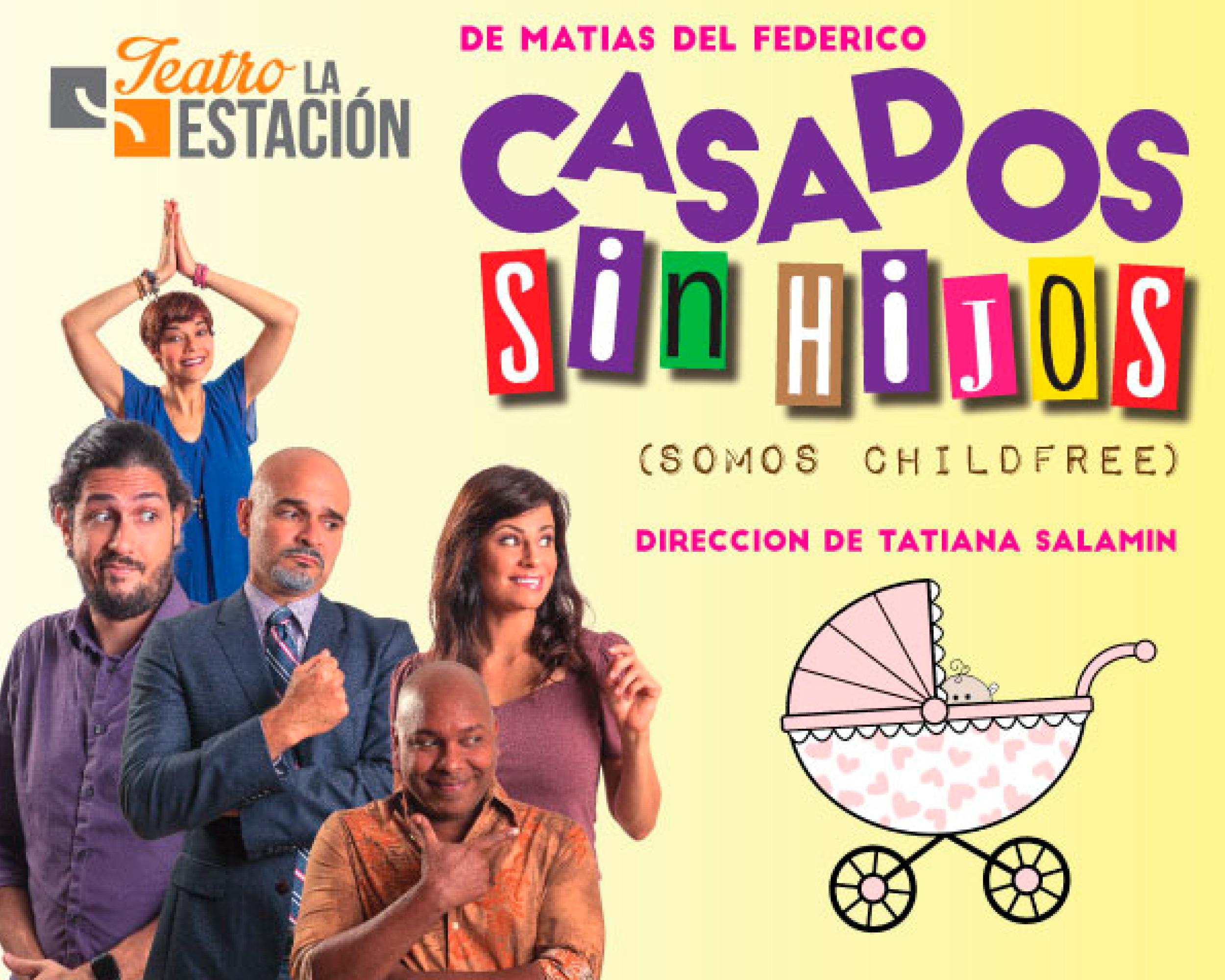 Photo of Estreno de la obra 'Casados y sin Hijos'
